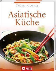 Küchen-Classics - Asiatische Küche