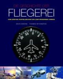 Die Geschichte der Fliegerei