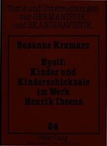 Eyolf: Kinder und Kinderschicksale im Werk Henrik Ibsens