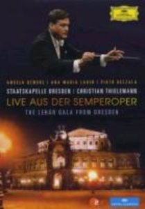 Live A.D.Semperoper.The Lehar Gala From Dresden