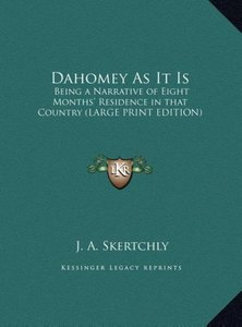 Dahomey As It Is