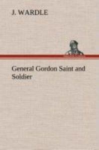 General Gordon Saint and Soldier