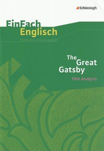 EinFach Englisch Unterrichtsmodelle. F. S. Fitzgerald. The Great