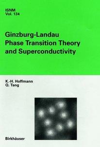 Ginzburg-Landau Phase Transition Theory and Superconductivity