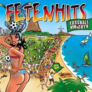 Fetenhits Fußball WM 2014