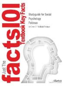 Studyguide for Social Psychology by Feldman, ISBN 9780130274793