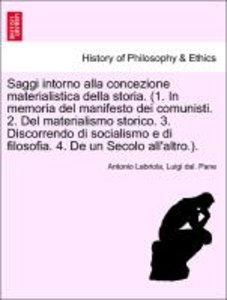 Saggi intorno alla concezione materialistica della storia. (1. I