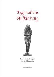 Pygmalions Aufklärung
