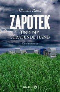 Zapotek und die strafende Hand