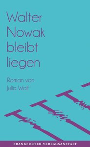 Walter Nowak bleibt liegen