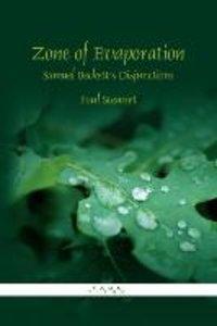 Zone of Evaporation: Samuel Beckett S Disjunctions