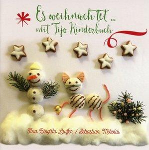 Es Weihnachtet...Mit Tijo Kinderbuch