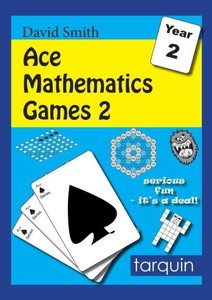 Ace Mathematics Games 2: 13 Exciting Activities to Engage Ages 6