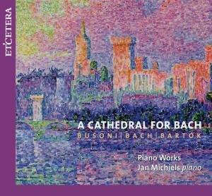 Eine Kathedrale Für Bach
