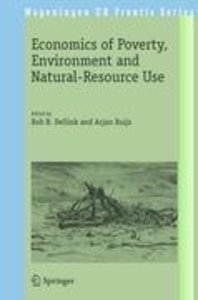 Economics of Poverty, Environment and Natural-Resource Use