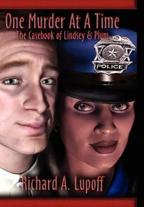 One Murder at a Time: The Casebook of Lindsey & Plum