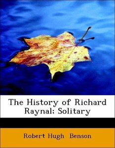 The History of Richard Raynal; Solitary