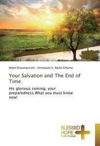 Your Salvation and The End of Time