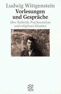 Vorlesungen und Gespräche über Ästhetik, Psychoanalyse und relig