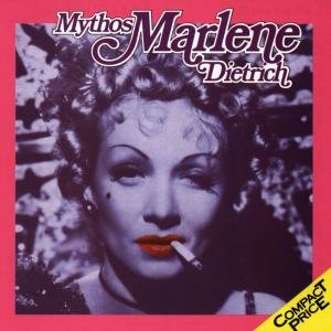 Mythos Marlene Dietrich