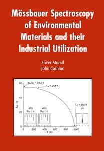 Mössbauer Spectroscopy of Environmental Materials and Their Indu