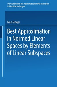 Best Approximation in Normed Linear Spaces by Elements of Linear