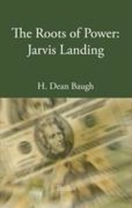 The Roots of Power: Jarvis Landing