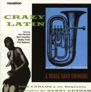 Crazy Latin/A Brass Band Swinging