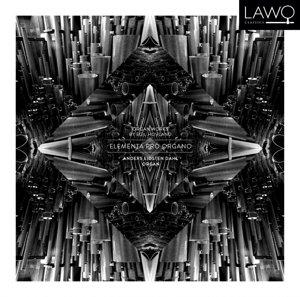 Elementa Pro Organo-Organ Works by Egil Hovlan
