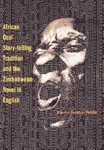 African Oral Story-Telling Tradition and the Zimbabwean Novel in