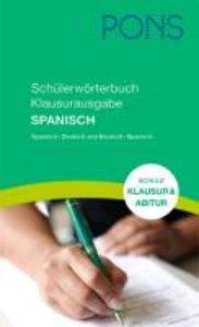PONS Schülerwörterbuch Klausurausgabe Spanisch