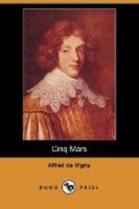 Cinq Mars (Dodo Press)
