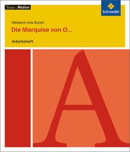 Die Marquise von O... und andere Prosa. Arbeitsheft