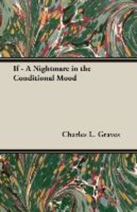 If - A Nightmare in the Conditional Mood