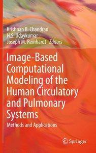 Image-Based Computational Modeling of the Human Circulatory and