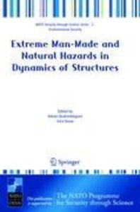 Extreme Man-Made and Natural Hazards in Dynamics of Structures