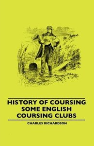 History Of Coursing - Some English Coursing Clubs