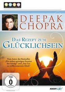 Deepak Chopra: Das Rezept zum Glücklichsein