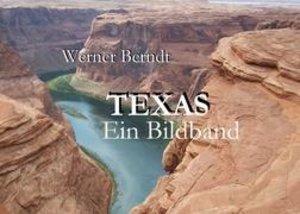 Texas - Ein Bildband