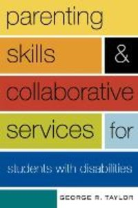 Parenting Skills and Collaborative Services for Students with Di