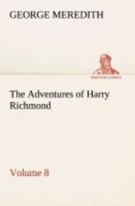 The Adventures of Harry Richmond - Volume 8