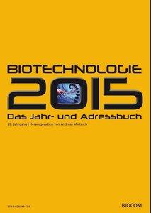 BioTechnologie Das Jahr- und Adressbuch 2015