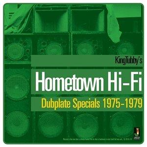 Hometown Hi-Fi/Dubplate Specials 1975-1979