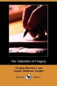 The Detection of Forgery (Dodo Press)