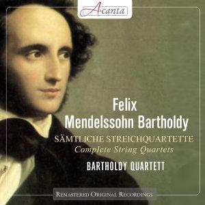 Mendelssohn-Bartholdy: Sämtliche Streichquartette