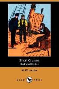 Short Cruises (Illustrated Edition) (Dodo Press)