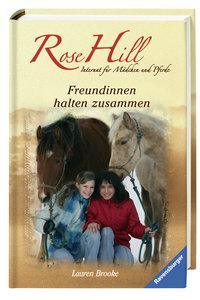 Rose Hill 04. Freundinnen halten zusammen