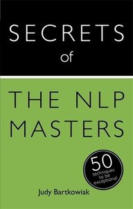 Secrets of the NLP Masters: 50 Strategies to be Exceptional: Tea