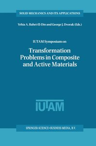 IUTAM Symposium on Transformation Problems in Composite and Acti