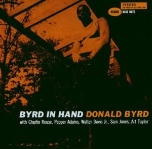 Byrd In Hand (RVG)